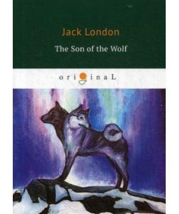 The Son of the Wolf - Сын Волка: на англ.яз