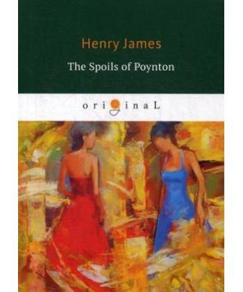 The Spoils of Poynton - Трофеи Пойнтона: кн. на англ.яз