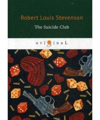 The Suicide Club - Клуб Самоубийц: на англ.яз