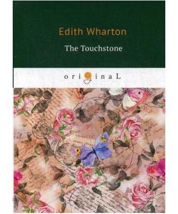The Touchstone - Пробный камень: на англ.яз