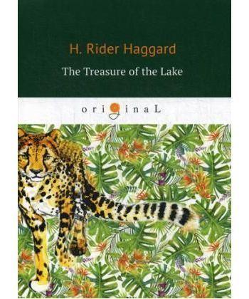 The Treasure of the Lake - Сокровища озера: на англ.яз
