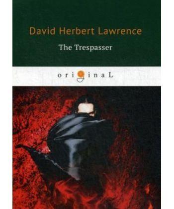 The Trespasser - Нарушитель: на англ.яз