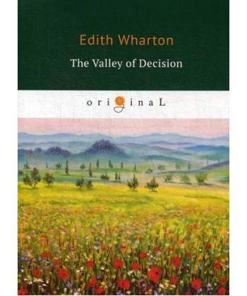 The Valley of Decision - Долина решимости: на англ.яз