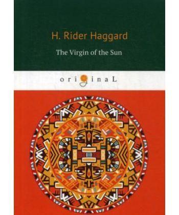 The Virgin of the Sun - Дева Солнца: на англ.яз
