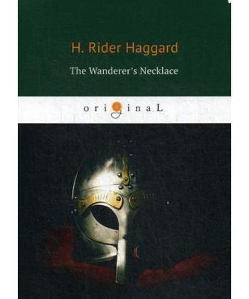 The Wanderer's Necklace - Ожерелье странника: роман на англ.яз