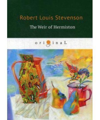 The Weir Hermison - Уир Гермистон: на англ.яз