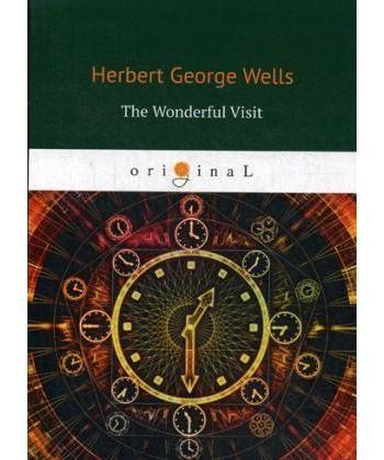 The Wonderful Visit - Чудесное посещение: на англ.яз