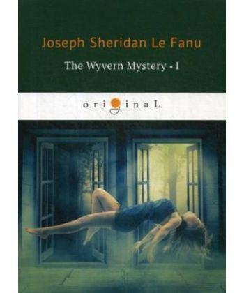 The Wyvern Mystery 1 - Тайна Виверна 1: на англ.яз