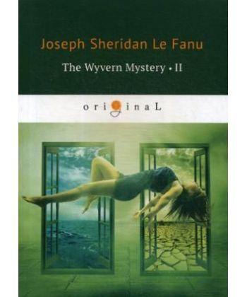 The Wyvern Mystery 2 - Тайна Виверна 2: на англ.яз