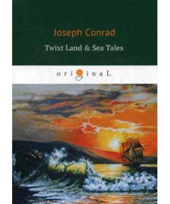 Twixt Land & Sea Tales - Сборник: Тайный сообщник, Улыбка фортуны, Фрейя семи островов