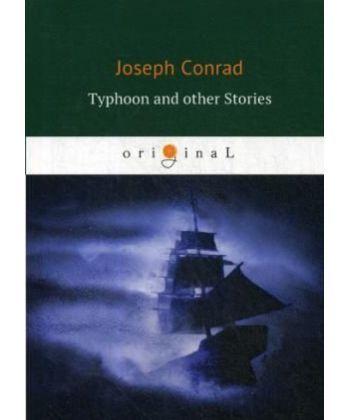 Typhoon and other Stories - Тайфун: на англ.яз