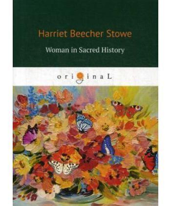 Woman in Sacred History - Женщины в священной истории