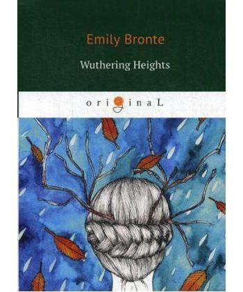 Wuthering Heights - Грозовой перевал: на англ.яз