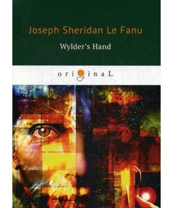 Wylder's Hand - Рука Уолдера: на англ.яз