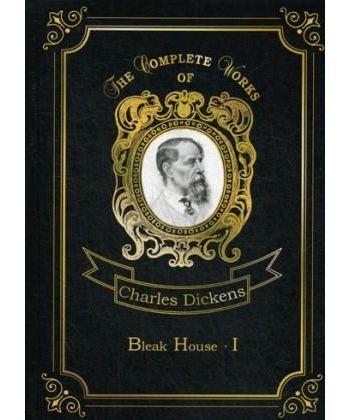 Bleak House 1 - Холодный дом 1. Т. 18: на англ.яз