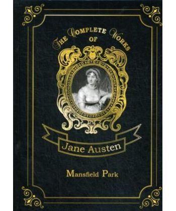 Mansfield Park - Мэнсфилд Парк: роман на англ.яз