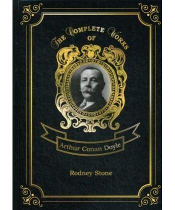 Rodney Stone - Родни Стоун. Т. 4: на англ.яз
