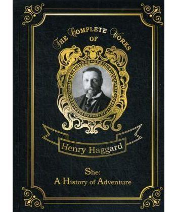 She: A History of Adventure - Она: история приключения: на англ.яз