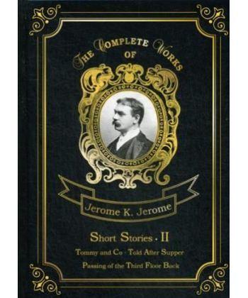 Short Stories 2 - Сборник рассказов 2: Томми и Компания + Рассказы после ужина