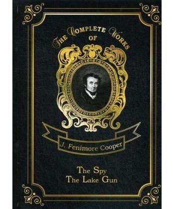 The Spy & The Lake Gun and other Stories - Шпион и Озеро-ружье и другие истории: на англ.яз