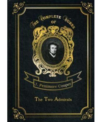 The Two Admirals - Два адмирала. Т. 13: на англ.яз