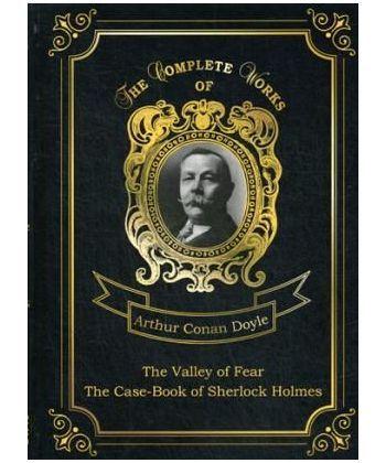 The Valley Of Fear • The Case-Book Of Sherlock Holmes - Долина ужаса и Архив Шерлока Холмса: на англ.яз