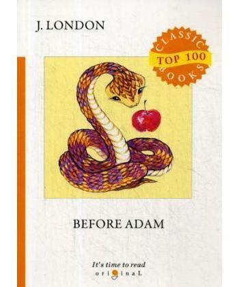 Before Adam - До Адама: на англ.яз