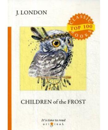 Children of the Frost - Дети мороза: на англ.яз