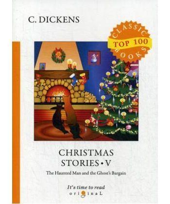 Christmas Stories V - Рождественские истории V: на англ.яз