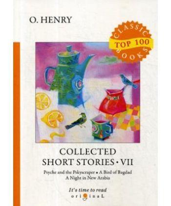 Collected Short Stories 7 - Сборник коротких рассказов 7: на англ.яз