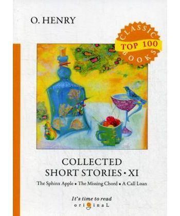 Collected Short Stories XI - Сборник коротких рассказов XI: на англ.яз