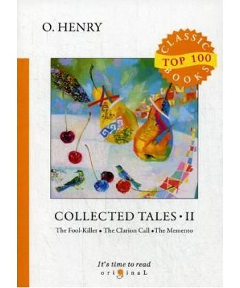 Collected Tales 2 - Сборник рассказов 2: на англ.яз