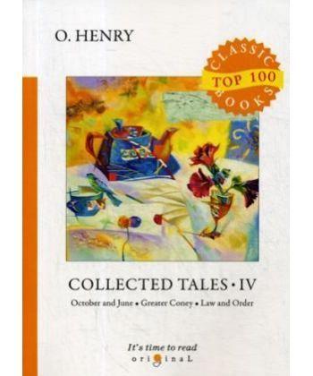 Collected Tales 4 - Сборник рассказов 4: на англ.яз