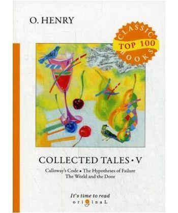 Collected Tales V - Сборник рассказов V: на англ.яз