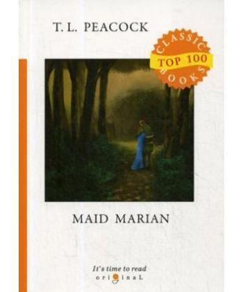 Maid Marian - Девица Мэриан: на англ.яз
