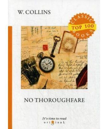 No Thoroughfare - В тупике: на англ.яз