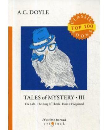 Tales of Mystery 3 - Сборник рассказов 3: на англ.яз