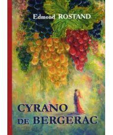 Cyrano de Bergerac - Сирано де Бержерак: роман на франц.яз