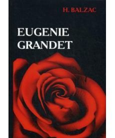 Eugenie Grandet - Евгения Гранде: роман на англ.яз