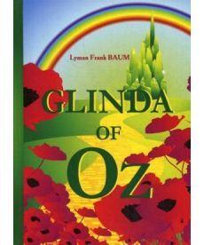 Glinda of Oz - Глинда из страны Оз: на англ.яз