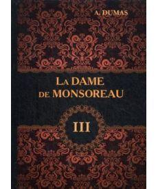 La Dame de Monsoreau - Графиня де Монсоро. В 3 т. T. 3: роман на франц.яз