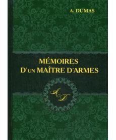 Memoires D'un Maitre D'armes - Мемуары мастера фехтования: роман на франц.яз