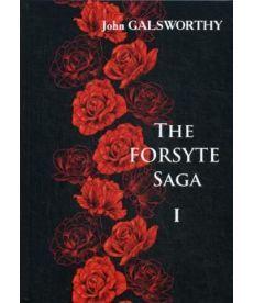 The Forsyte Saga. В 3 т. Т. 1. - Сага о Форсайтах: роман-сага на англ.яз