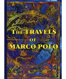 The Travels of Marco Polo - Книга чудес света: на англ.яз