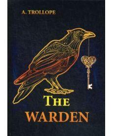 The Warden - Смотритель: роман на англ.яз