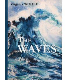 The Waves - Волны: роман на англ.яз