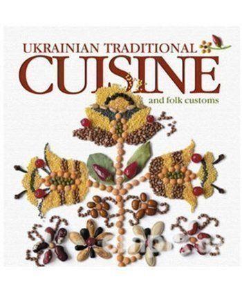 Ukrainian Traditional Cuisine and Folk Customs