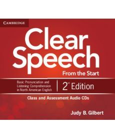 Clear Speech from the Start 2nd Edition Class and Assessment Audio CDs (4)