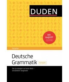 Duden Ratgeber - Deutsche Grammatik kompakt: Die Grundregeln auf einen Blick - verst?ndlich dargeste