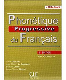 Phonetique Progr du Franc 2e Edition Debut Livre  + CD audio